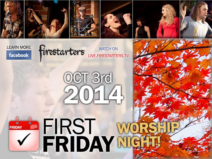 First Friday Oct 2014 Worship Night